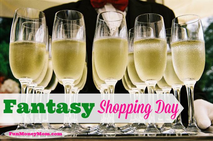 Fantasy Shopping Day