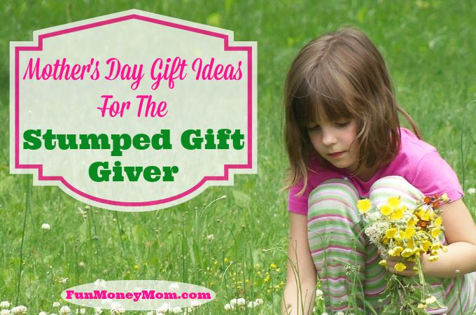 Mother's Day Gift Ideas For The Stumped Gift Giver