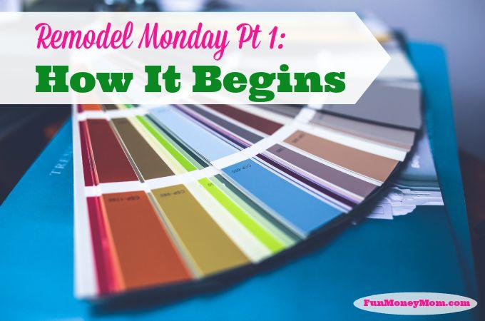Remodel Monday Pt. 1: How It Begins