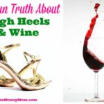 The Fun Truth About High Heels And Wine