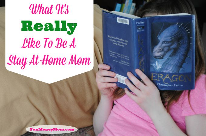 What It's REALLY Like To Be A Stay At Home Mom