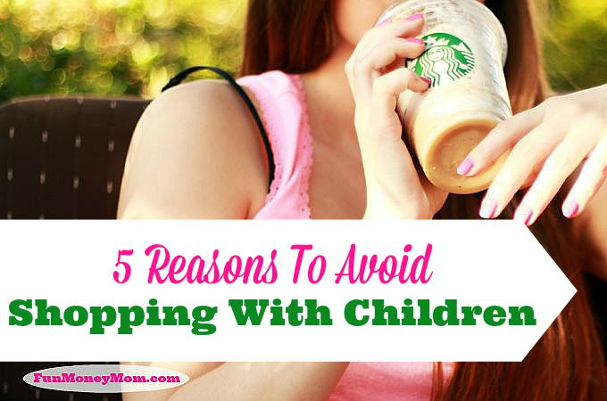 5 Reasons To Avoid Shopping With Children