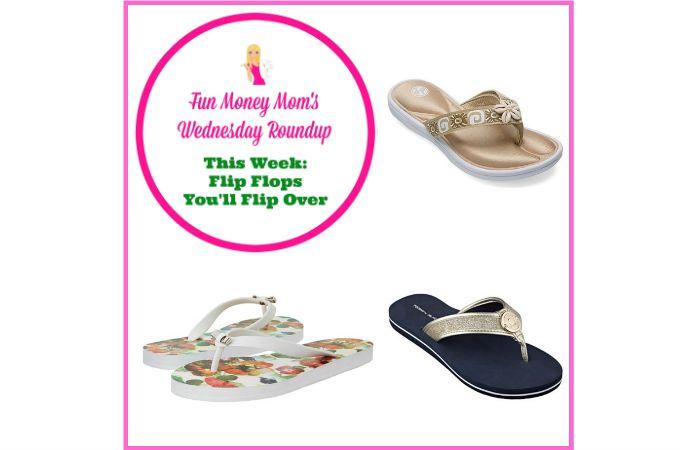 Wednesday Roundup: Flip Flops You'll Flip Over