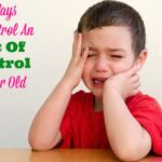 4 Ways To Control An Out-Of-Control Three Year Old