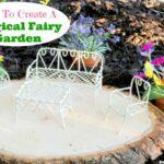 How To Create A Magical Fairy Garden