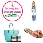 Wednesday Roundup: Target Treasures