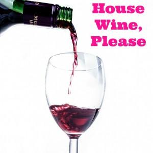 House wine sq