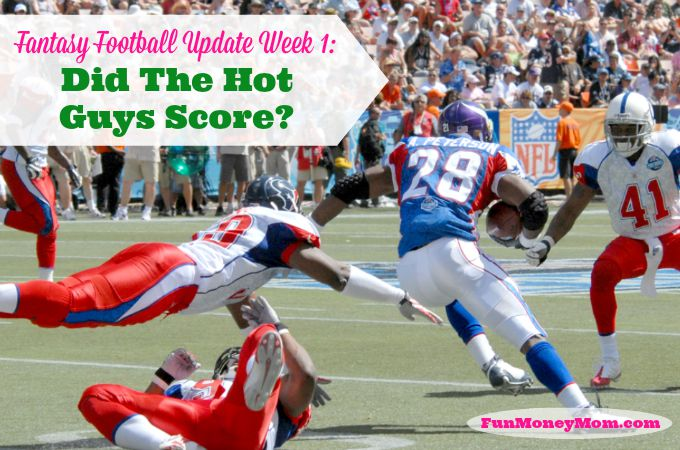 Fantasy Football Update Week 1: Did The Hot Guys Score?