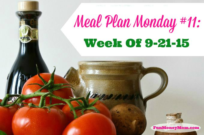 Meal Plan Monday: Week of 9/21/15