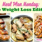 Meal Plan Monday:  The Weight Loss Edition