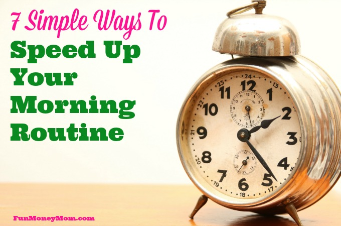 7 Simple Ways To Speed Up Your Morning Routine
