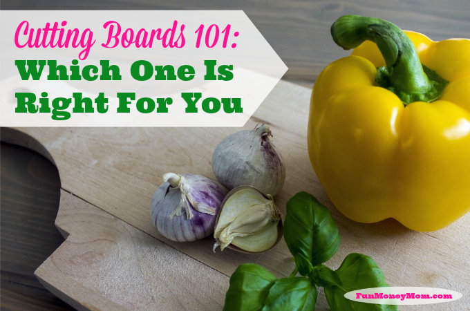 Cutting Boards 101:  Which One Is Right For You?