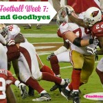Fantasy Football Week 7: Byes and Goodbyes