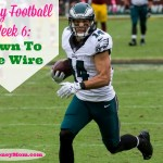 Fantasy Football Week 6: Down To The Wire
