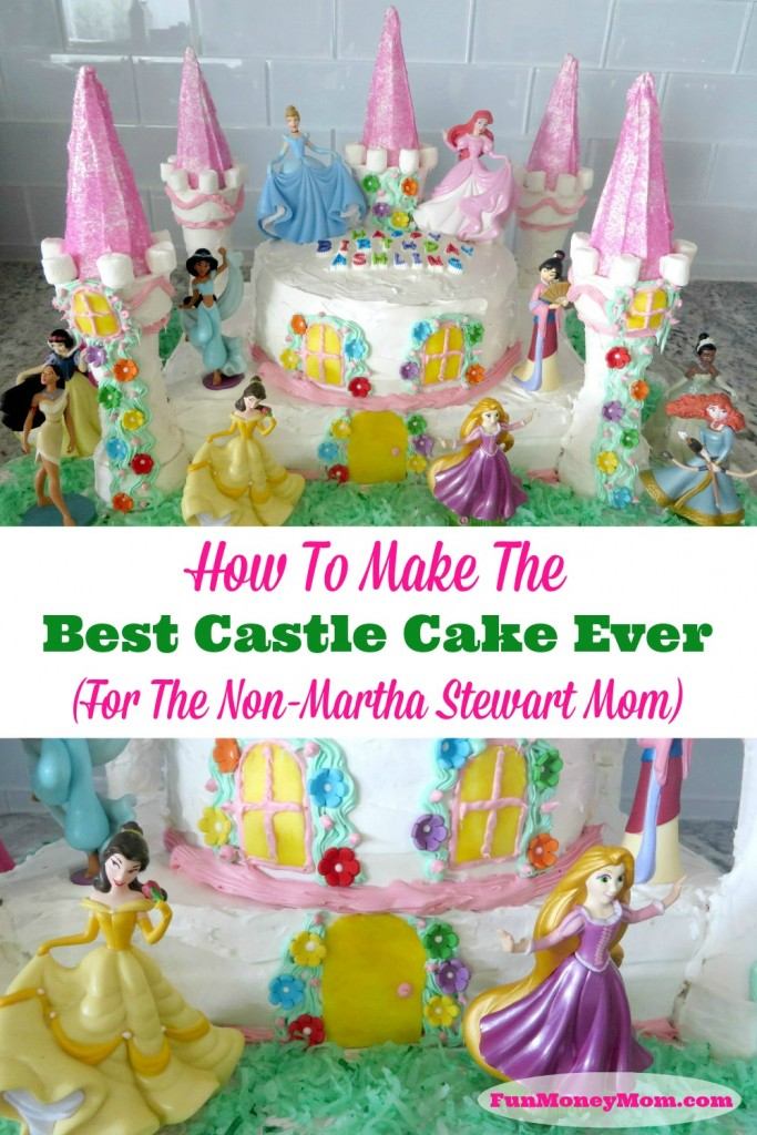 How To Make The Best Castle Cake Ever For Everyday Mom