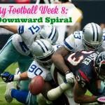 Fantasy Football Week 8: The Downward Spiral