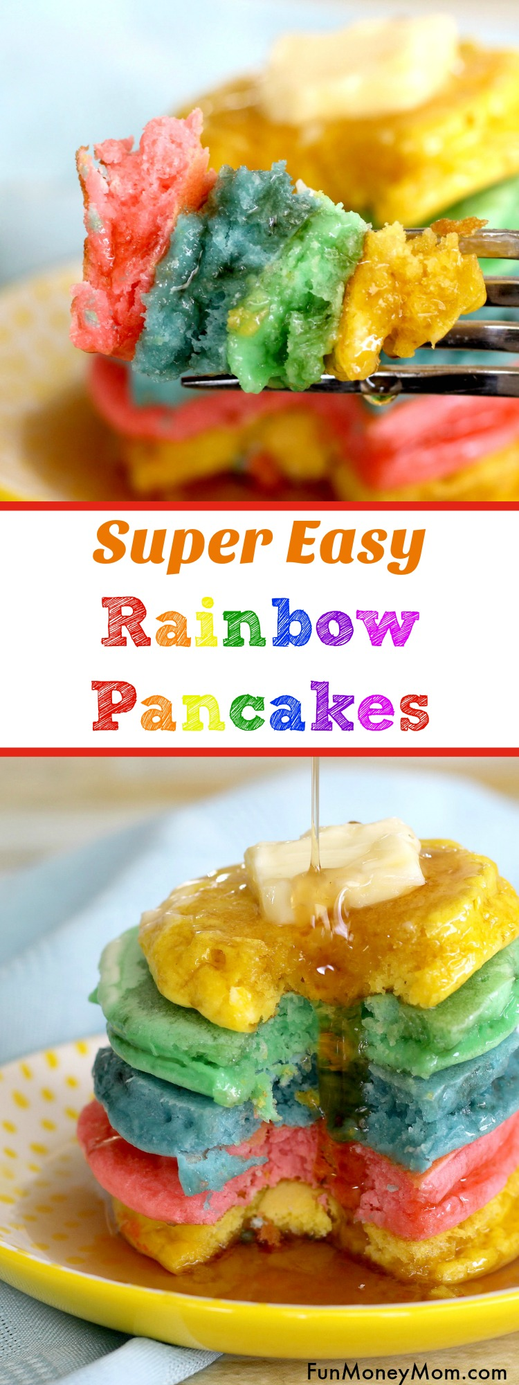 Why not surprise the kids with a fun breakfast?! Waking up will be easy when you're serving these easy Rainbow Pancakes. They make a great St. Patrick's Day recipe too!