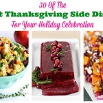 30 Of The Best Thanksgiving Side Dishes For Your Holiday Celebration