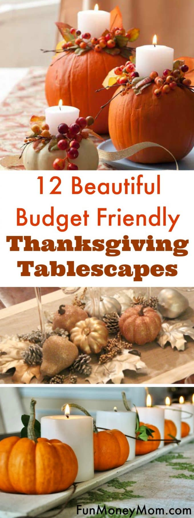Looking for a beautiful yet budget friendly Thanksgiving Tablecape? These beautiful table settings are perfect for your holiday table