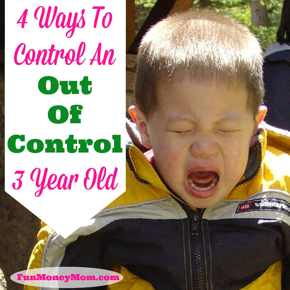 4-ways-to-control-an-out-of-control-three-year-old