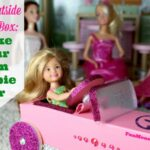 Think Outside Of The Box: Make Your Own Barbie Car
