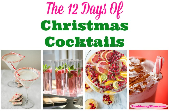 The 12 Days Of Christmas Cocktails
