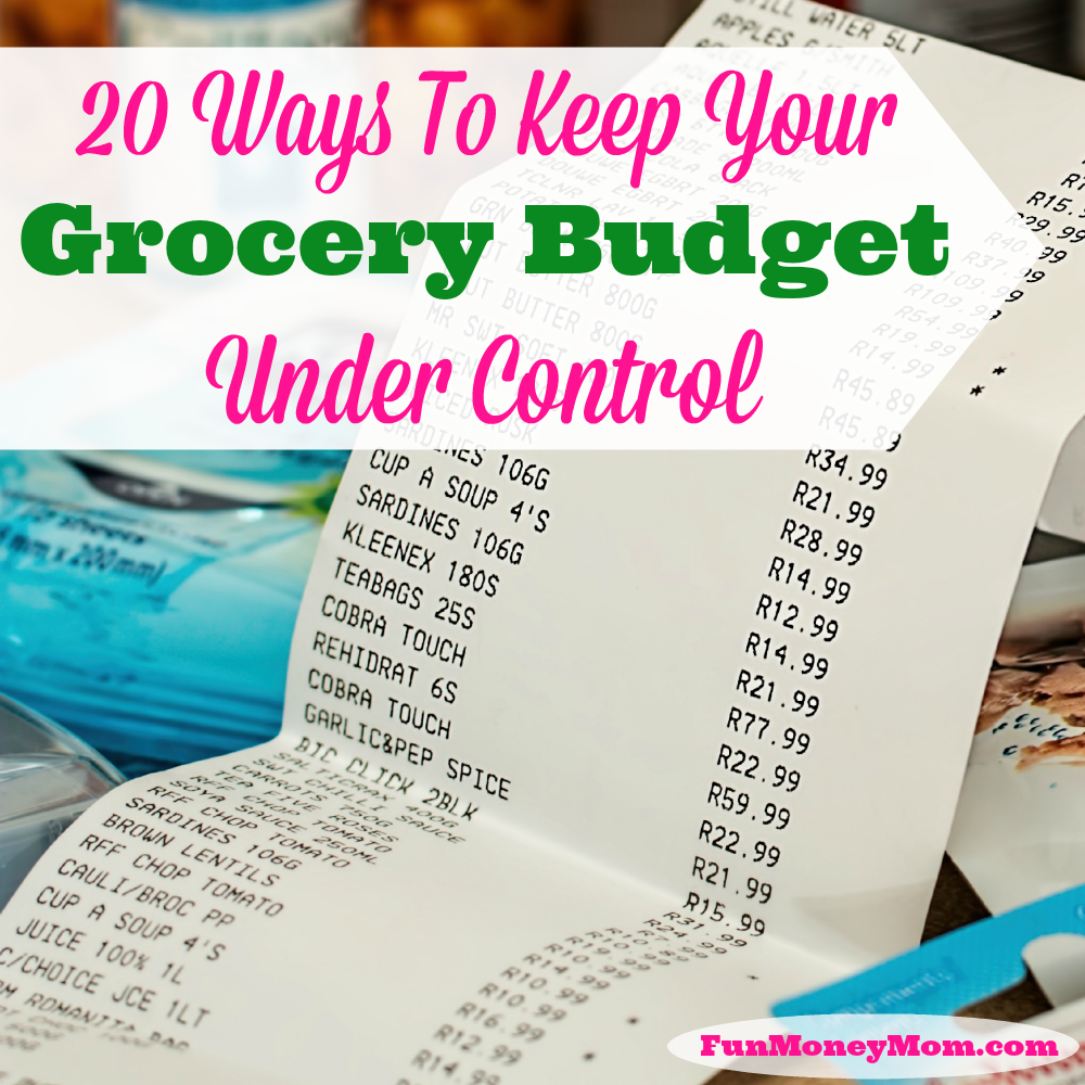 20-ways-to-keep-your-grocery-budget-under-control