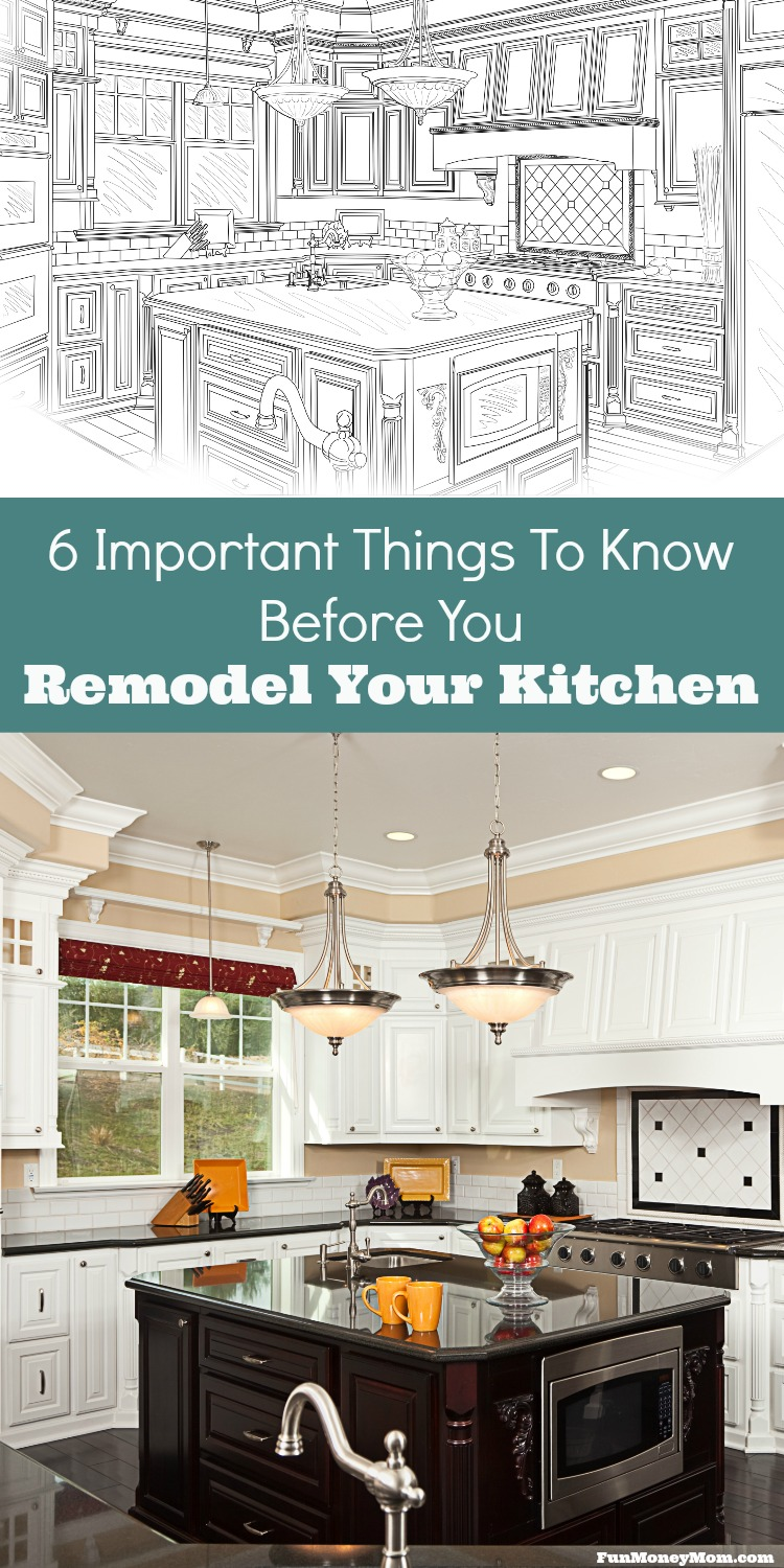 6 Valuable Tips For A Successful Kitchen Remodel - Fun Money Mom