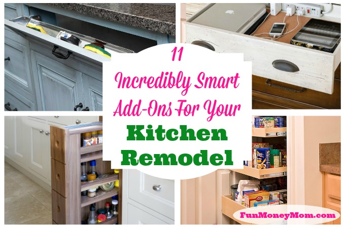 11 Incredibly Smart Add-Ons For Your Kitchen Remodel