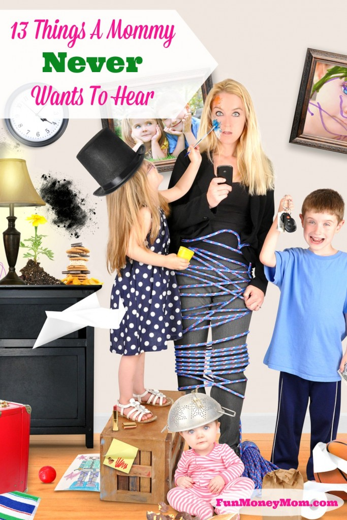 Mommy-never-want-to-hear-pinterest