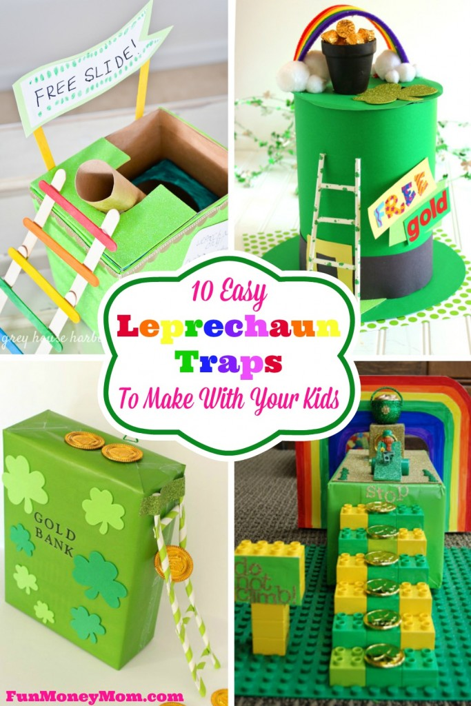 The great part about having kids is that you get to do fun things like make Leprechaun traps! What kind of trap will you make this year?