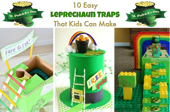 10 Easy Leprechaun Traps To Make With Your Kids