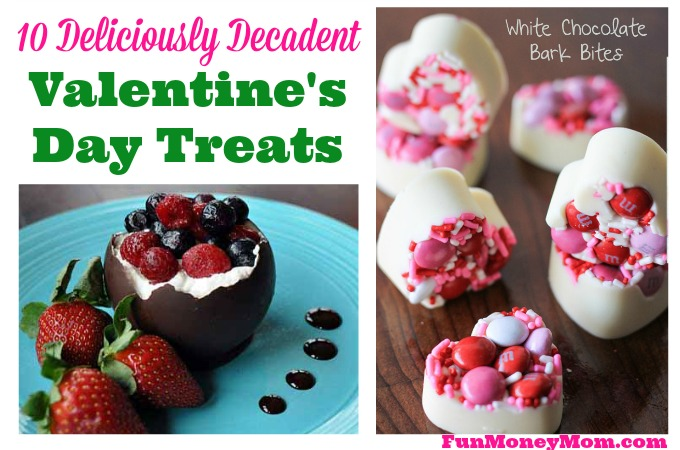 10 Deliciously Decadent Valentine's Day Treats