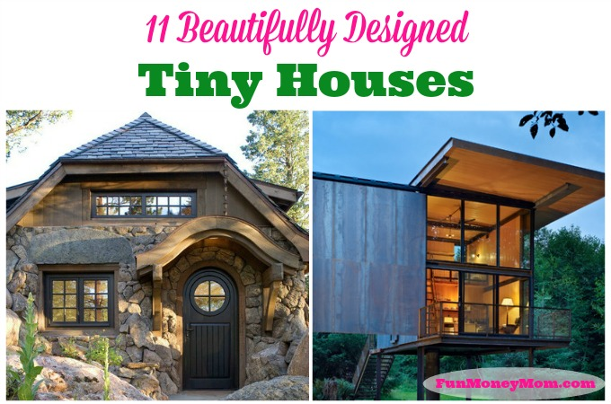 11 Beautifully Designed Tiny Houses