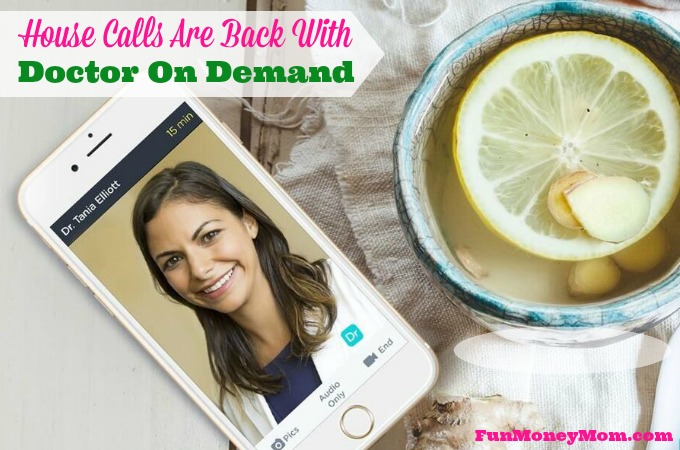 House Calls Are Back With Doctor On Demand