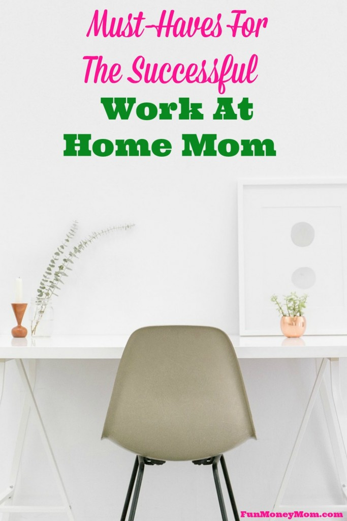 Want to be a work-at-home mom success story? These things will get you off to a great start!