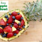 Quick & Easy Pineapple Fruit Bowl
