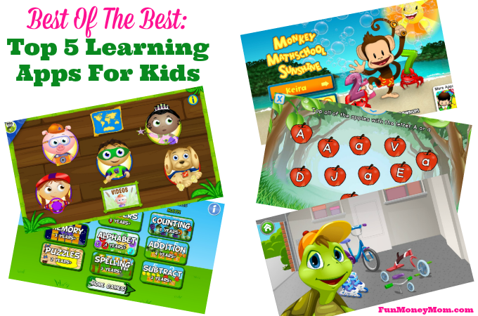Best Of The Best: Top 5 Learning Apps For Kids