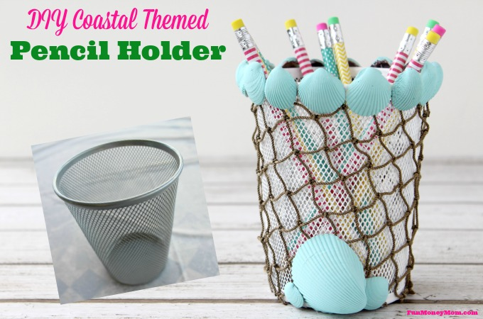 DIY Coastal Themed Pencil Holder