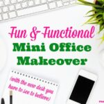 Fun & Functional Mini Office Makeover
