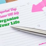 7 Important Ways A Planner Will Help Organize Your Life