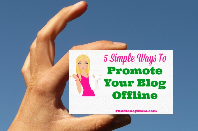 5 Simple Ways To Promote Your Blog Offline