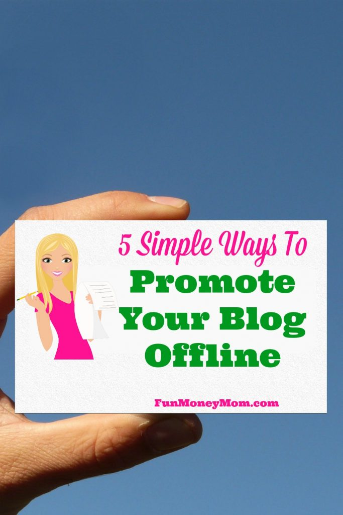 You're doing all you can to promote your blog online but are you promoting it offline too?