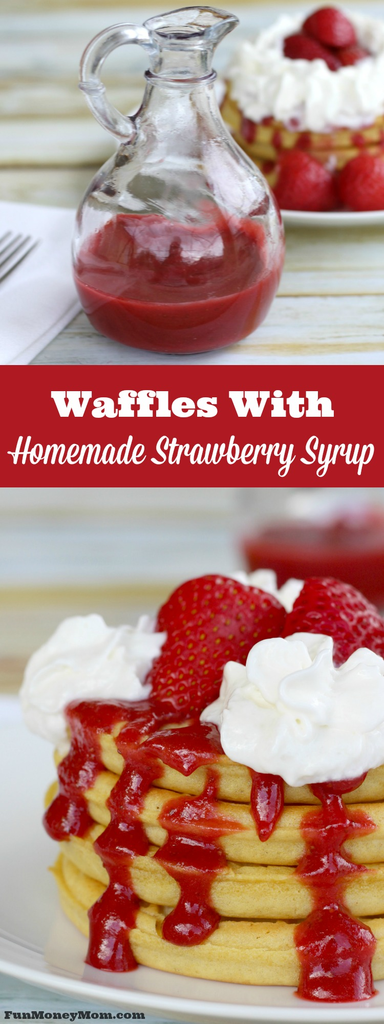 Want a fun breakfast that you can make in a hurry? These waffles with strawberry syrup will get your day off to a yummy start!