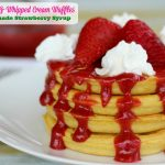 Strawberry & Whipped Cream Waffles With Homemade Strawberry Syrup