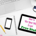 How To Use Your Blog To Get Free Stuff