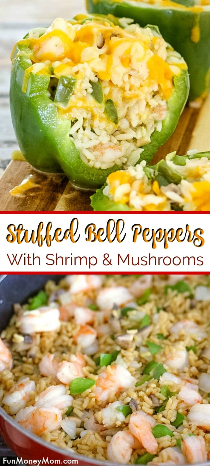 Shrimp Stuffed Peppers With Mushrooms And Rice Fun Money Mom