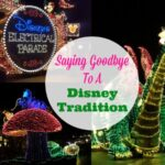 Saying Goodbye To A Disney Tradition