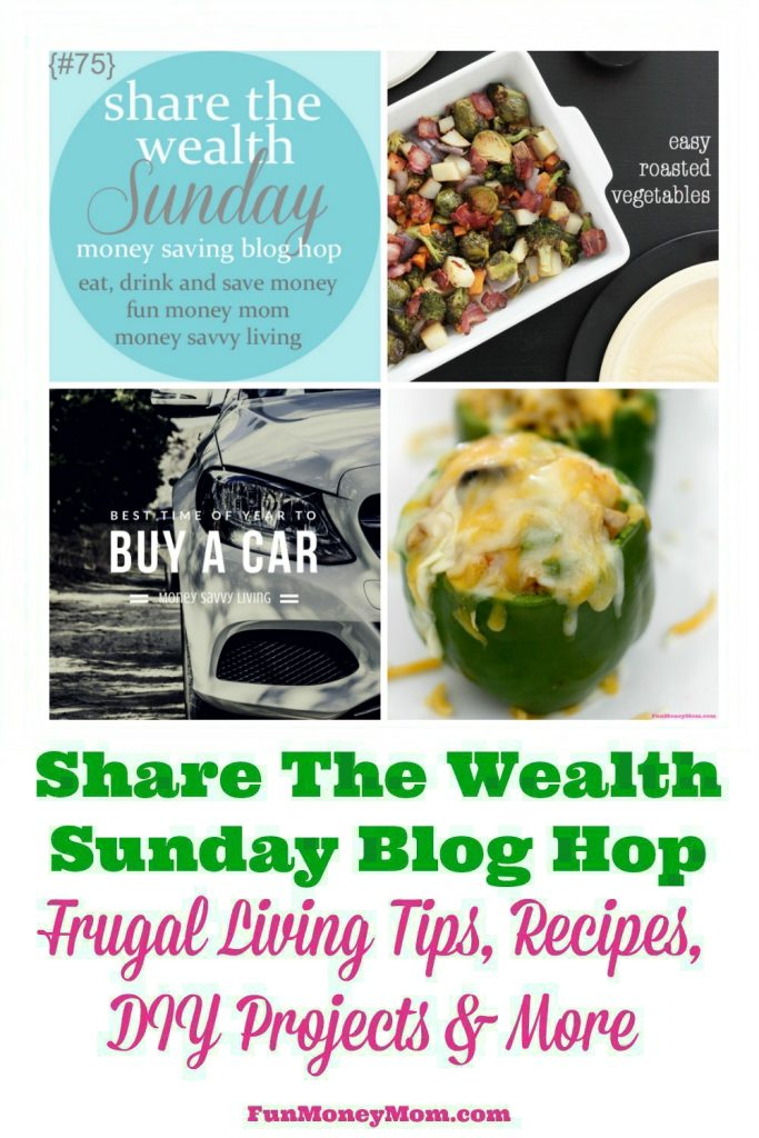 Join us for the Share The Wealth Blog Hop (week of 9/17). Share recipes, DIY projects, money saving tips & more!