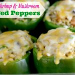 Cheesy Shrimp & Mushroom Stuffed Peppers
